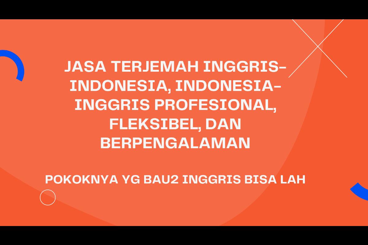 JASA TRANSLATE + PROOFREADING ENGLISH-INDONESIA + RAPIKAN DOKUMEN