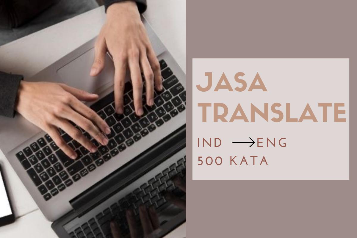Jasa Terjemahkan Bahasa Indonesia ke Bahasa Inggris 500 kata