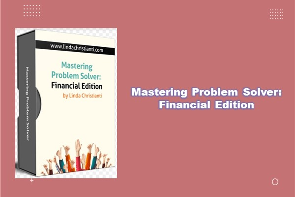 Mastering Problem Solver : Financial Edition