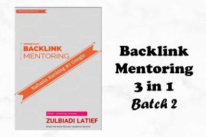Backlink Mentoring 3 in 1 Batch 2