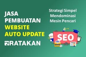 Jasa Pembuatan Website Auto Update Teroptimasi SEO