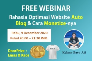 VIDEO WEBINAR : Rahasia Optimasi Website Auto Blog & Cara Monetize-nya