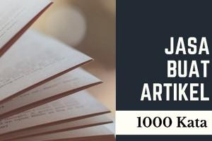 Jasa Buat Artikel 1000 Kata