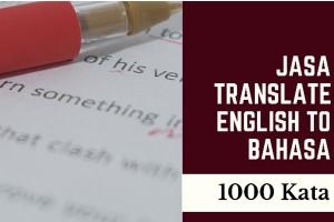 Jasa Translate English to Bahasa 1000 Kata