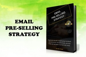 Email Pre-Selling Strategy