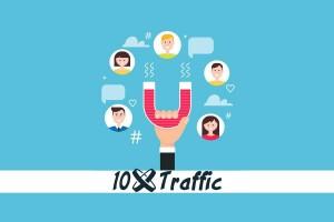 10x Traffic