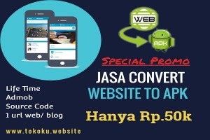 Jasa Convert Blog/Website ke Aplikasi Android (APK)