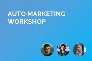 AUTO MARKETING WORKSHOP