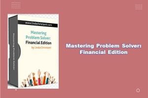 Mastering Problem Solver : Financial Edition