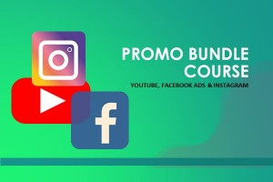 PROMO BUNDLE COURSE YOUTUBE, INSTAGRAM & FACEBOOK ADS